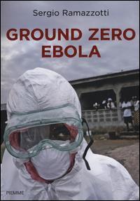 Ground zero ebola
