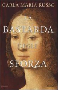 [1]: La bastarda degli Sforza