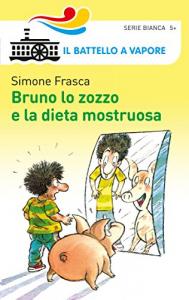 Bruno lo zozzo e la dieta mostruosa