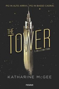 The tower. [1]: Il millesimo piano