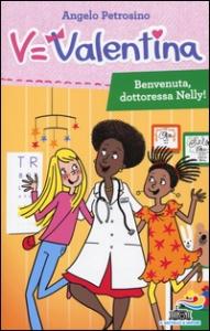 Benvenuta, dottoressa Nelly!