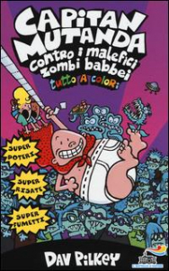 Capitan Mutanda contro i malefici zombi babbei