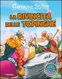 La rivincita delle topinghe! / Geronimo Stilton