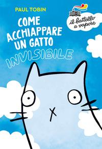 Come acchiappare un gatto invisibile