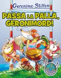 Passa la palla, Geronimord