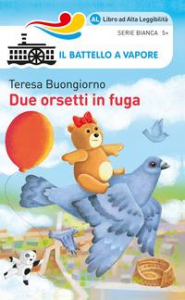 Due orsetti in fuga / Teresa Buongiorno ; illustrazioni di Marco Viale