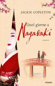 Quel giorno a Nagasaki