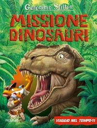Viaggio nel tempo 11. Missione dinosauri