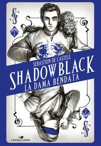 Shadowblack. Dama bendata