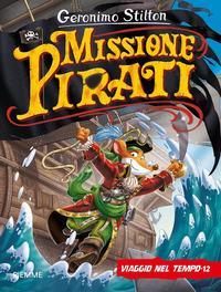 Viaggio nel tempo. 12, Missione pirati
