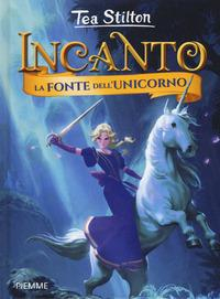Incanto. [12]: La fonte dell'unicorno