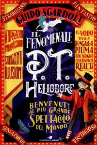 Il fenomenale P.T. Heliodore