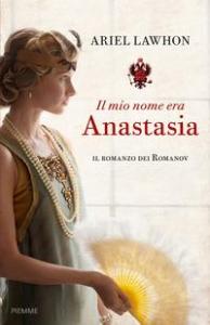 Il mio nome era Anastasia