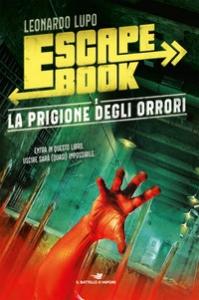 Escape book. 2, La prigione degli orrori