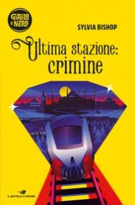 Ultima stazione: crimine