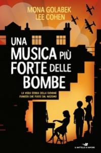 Una musica più forte delle bombe
