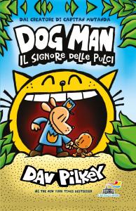 Dog Man. Il signore delle pulci