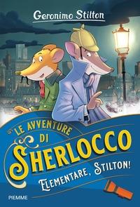 Le avventure di Sherlocco. Elementare, Stilton!