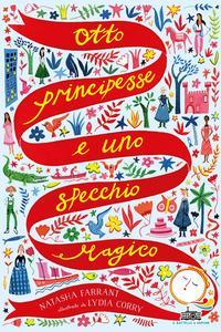 Otto principesse e uno specchio magico
