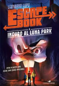Escape book. [3]: Incubo al luna park
