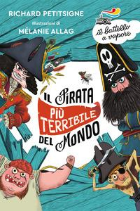 Il pirata più terribile del mondo /Richard Petitsigne