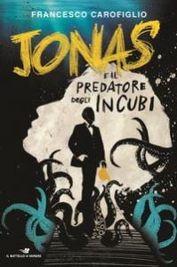 Jonas e il predatore degli incubi