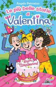 Le più belle storie di Valentina