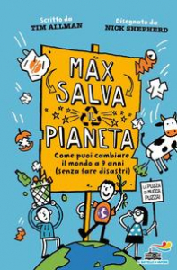 Max salva il pianeta