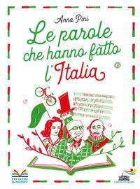 Le parole che hanno fatto l'Italia