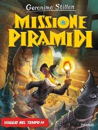 Viaggio nel tempo. 14, Missione piramidi