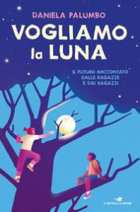 Vogliamo la Luna