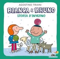 Bianca e Bruno. Storia d'inverno
