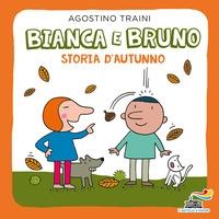 Bianca e Bruno. Storia d'autunno
