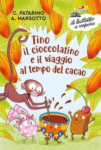 Tino il cioccolatino e il viaggio al tempo del cacao