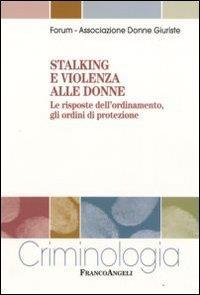 Stalking e violenza alle donne