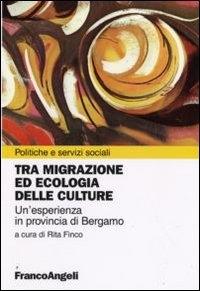 Tra migrazione ed ecologia delle culture
