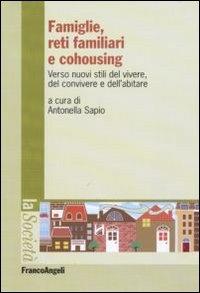 Famiglie, reti familiari e cohousing