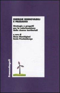 Energie rinnovabili e paesaggi