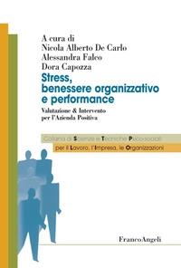 Stress, benessere organizzativo e performance