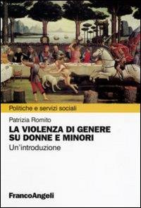 La violenza di genere su donne e minori