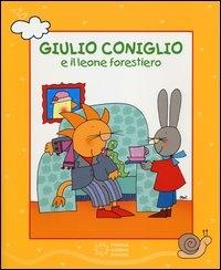 Giulio Coniglio e il leone forestiero