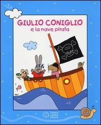 Giulio coniglio e la nave pirata