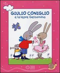 Giulio coniglio e la lepre Gelsomina