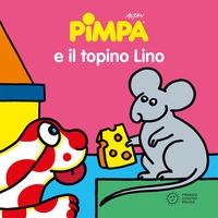 Pimpa e il topino Lino
