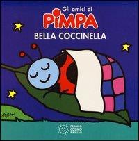 Gli amici di Pimpa. Bella Coccinella / Altan