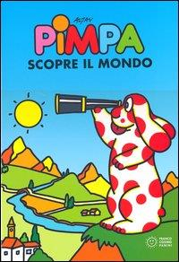 Pimpa scopre il mondo / Altan