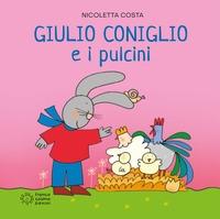 Giulio Coniglio e i pulcini