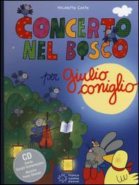 Concerto nel bosco per Giulio Coniglio