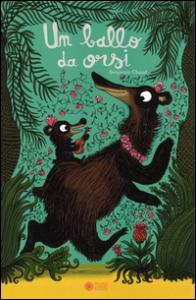 Un ballo da orsi