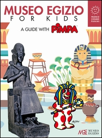 Museo egizio for kids : a guide with Pimpa / Altan
